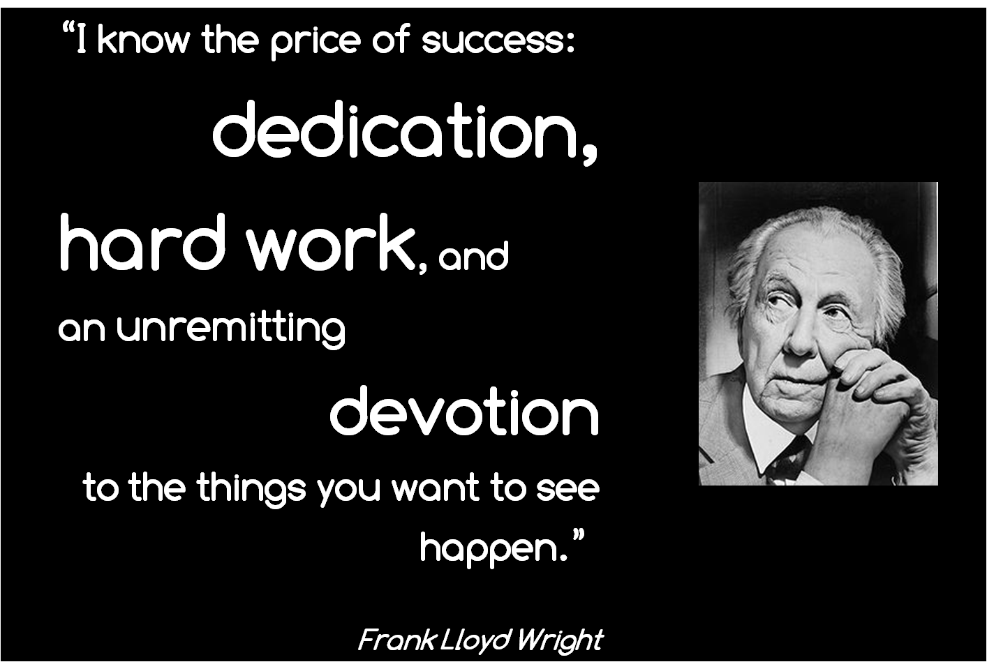 Frank Lloyd Wright Quotes Quotes From Great Chicagoans To Keep You Inspired  Brill Street